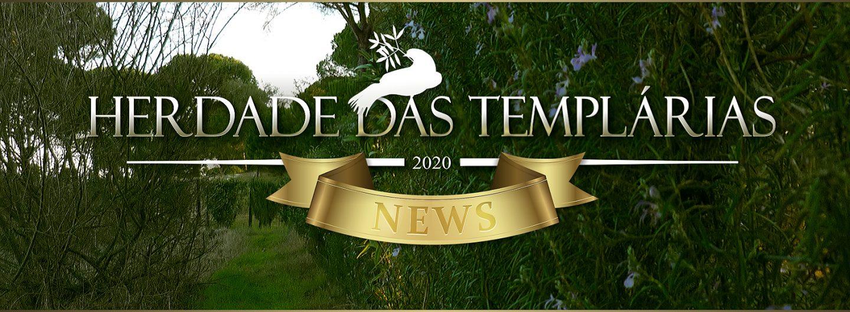 HERDADE DAS TEMPLÁRIAS – NEWS